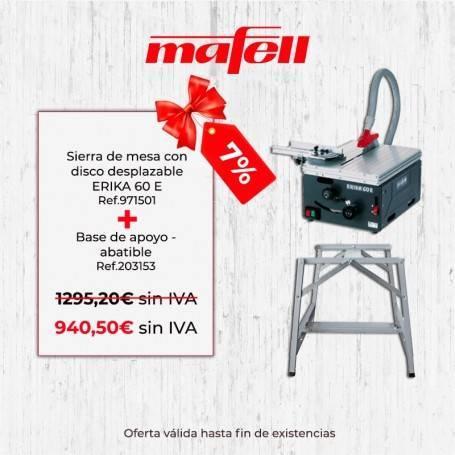 Promoción Mafell ERIKA 60 E & Base apoyo - abatible -1